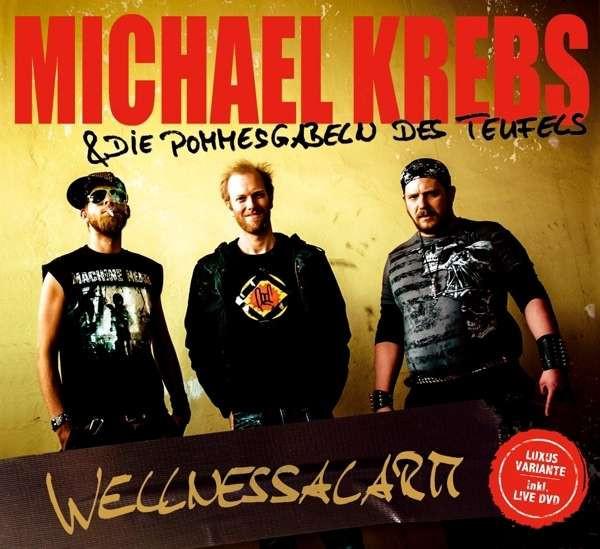 Michael Krebs - Wellnessalarm (CD+DVD)