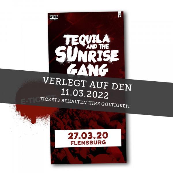 Print@Home Ticket - Tequila & The Sunrise Gang - Flensburg 11.03.2022 (ehemals 19.02.2021)