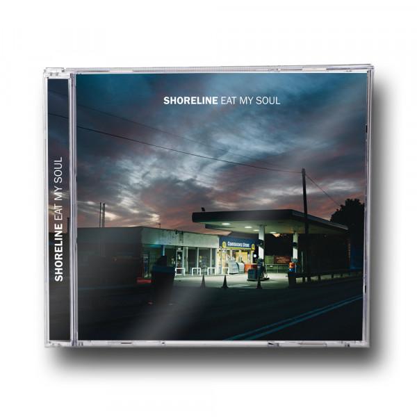 Shoreline - Eat My Soul (CD)