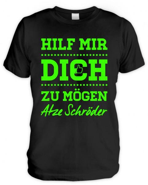 T-Shirt - Hilf mir dich zu mögen