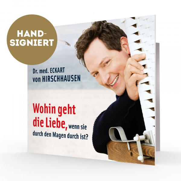 Hörbuch / CD - Wohin geht die Liebe... (handsigniert)