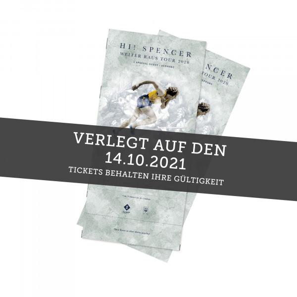 Hardticket - Hi! Spencer - Bremen 17.04.2022 (ehemals 14.10.21)