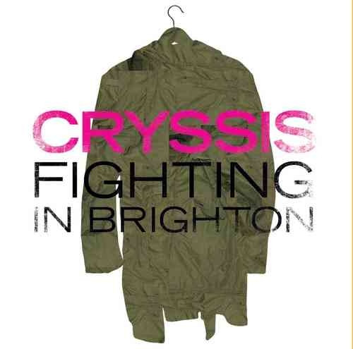 Cryssis - Fighting in Brighton (LP 7'')