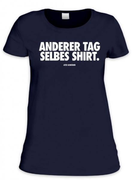 Girlie - Anderer Tag Selbes Shirt
