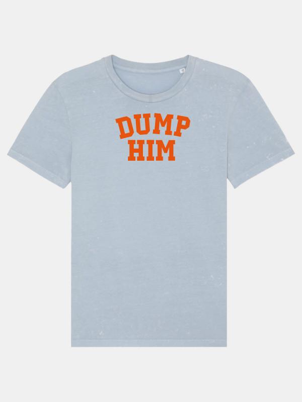 Dump Him Unisex Shirt