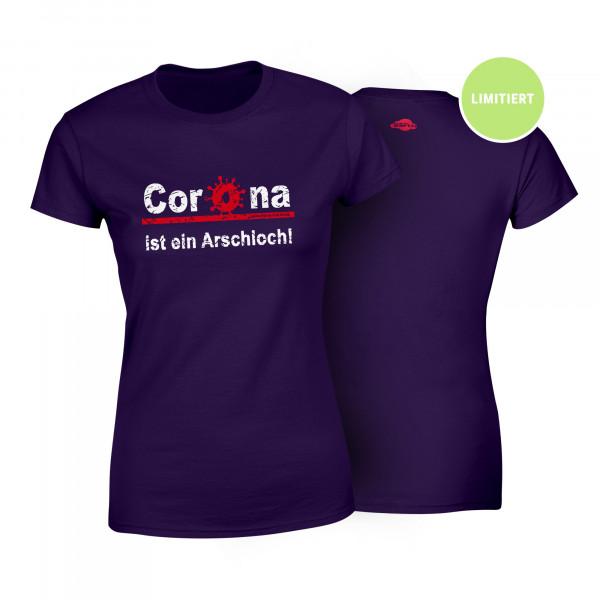 Frauen Shirt - Corona ist ein Arschloch! (limitiert!)