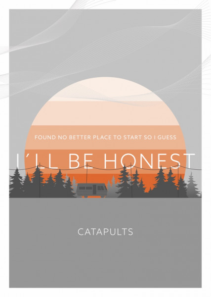 Catapults - Poster - I´ll Be Honest (DIN A4)
