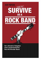 Buch - How To Survive As A Rock Band