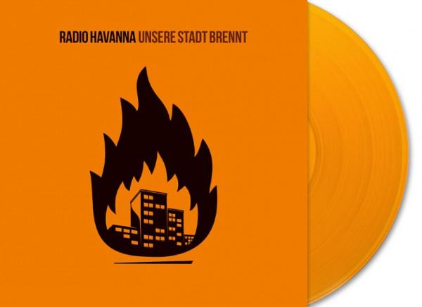 """Radio Havanna - Unsere Stadt Brennt (LP 12"""")"""