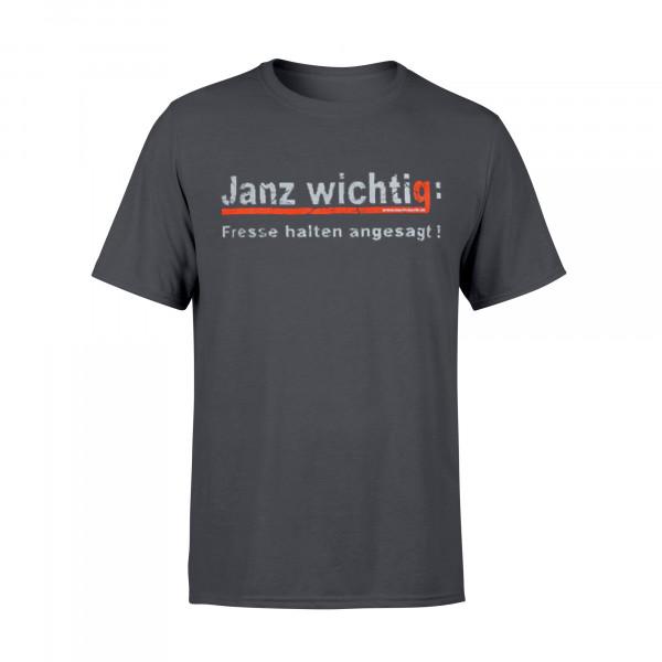 Männer Shirt - Janz wichtig: Fresse halten angesagt!