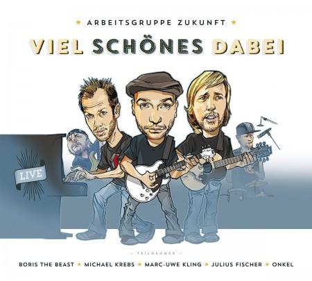 Michael Krebs - Arbeitsgruppe Zukunft (mit Michael Krebs), Viel Schönes dabei (Live CD)