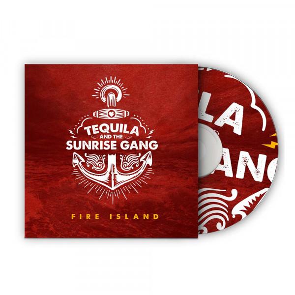 Tequila & The Sunrise Gang - Fire Island (CD)