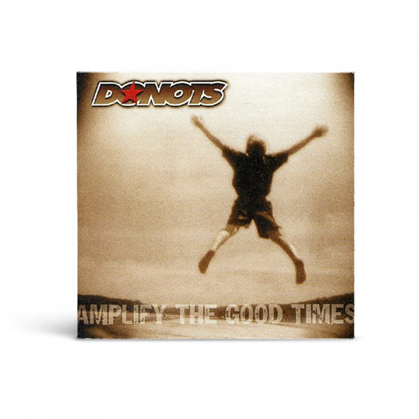 Donots CD - Amplify The Good Times (2002)