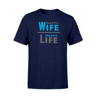 Männer Shirt - Happy Wife Happy Life