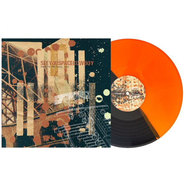 """SeeYouSpaceCowboy - Songs for the Firing Squad (LP 12"""" 2nd Pressing )"""