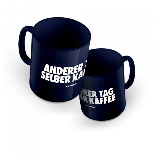Tasse - Anderer Tag Selber Kaffee