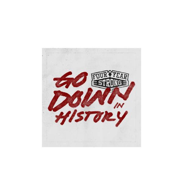 Four Year Strong - Go Down In History (CD)