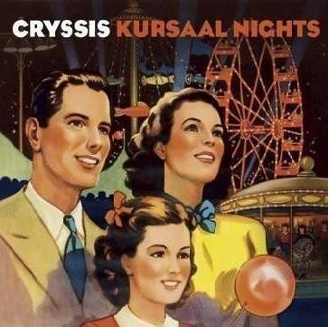 Cryssis - Kursaal Nights (CD)