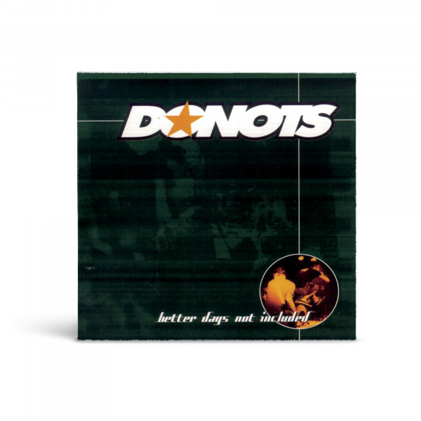 Donots CD - Better Days (Not Included) (1999)