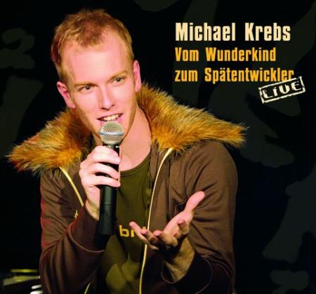 Michael Krebs CD - Vom Wunderkind zum Spätentwickler