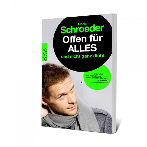 Florian Schroeder Taschenbuch - Offen für alles und nicht ganz dicht