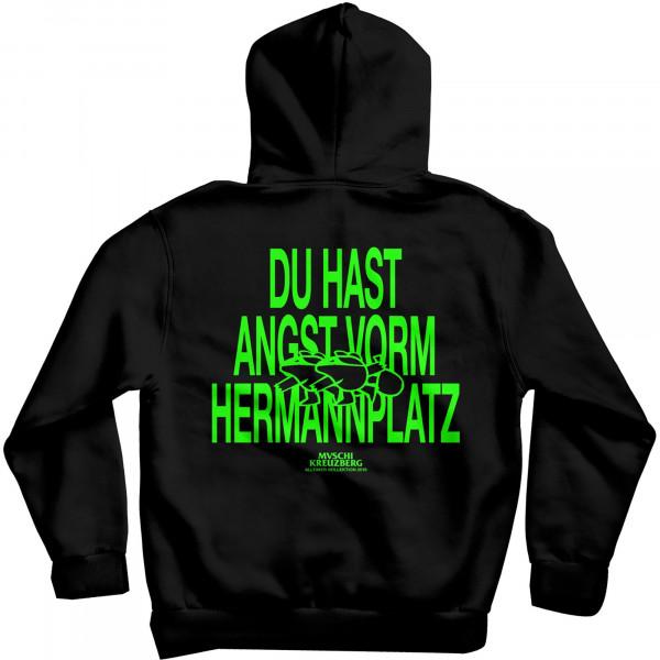 Du hast Angst vorm Hermannplatz - Redux Hoodsweat