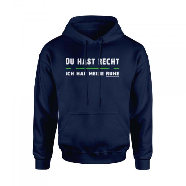Kapuzen-Sweater (unisex) - Du Hast Recht Ich Hab Meine Ruhe