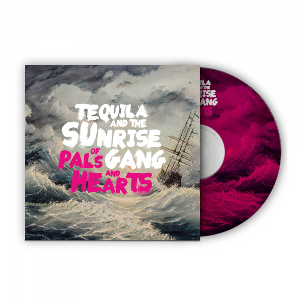 Tequila & The Sunrise Gang - Of Pals And Hearts (CD)