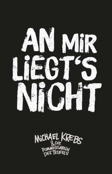 Michael Krebs Kühlschrankmagnet - An Mir Liegt's Nicht