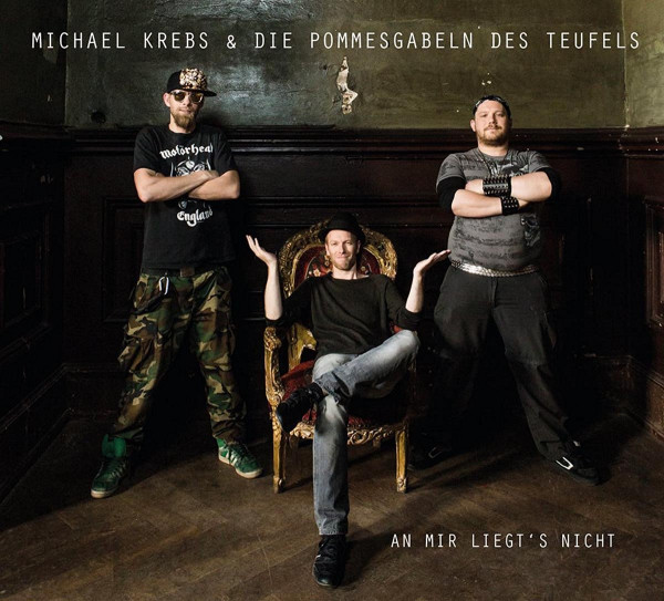Michael Krebs & Die Pommesgabeln des Teufels - An mir liegt´s nicht (CD)