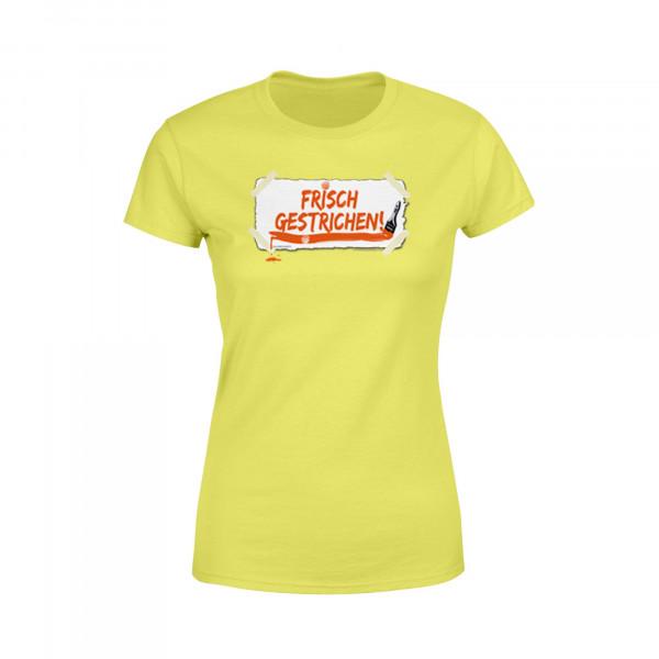 Frauen Shirt - Frisch gestrichen