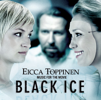 Eicca Toppinen - Music For The Movie Black Ice