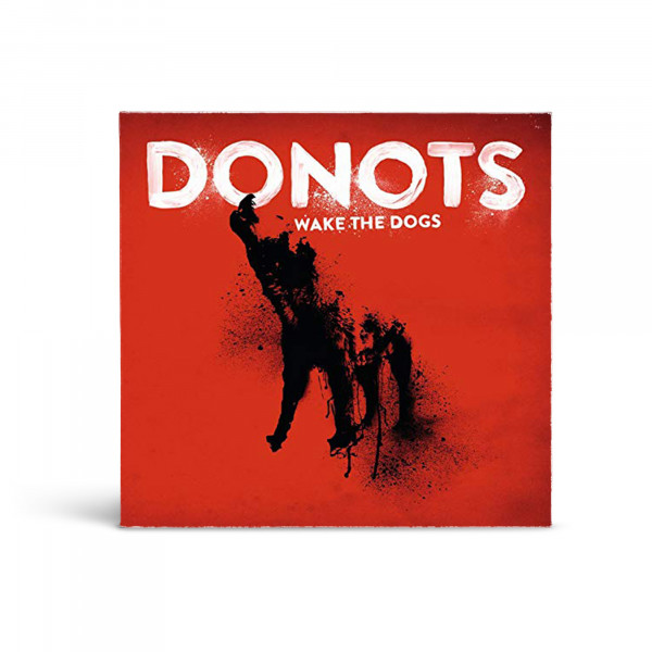 Donots CD - Wake The Dogs (2012)